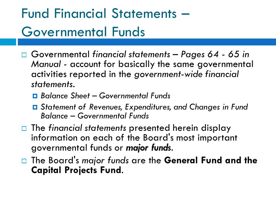 Fund Financial Statements – Governmental Funds
