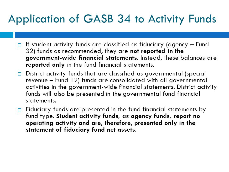 Application of GASB 34 to Activity Funds