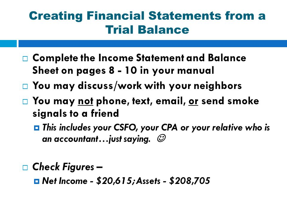 Creating Financial Statements from a Trial Balance