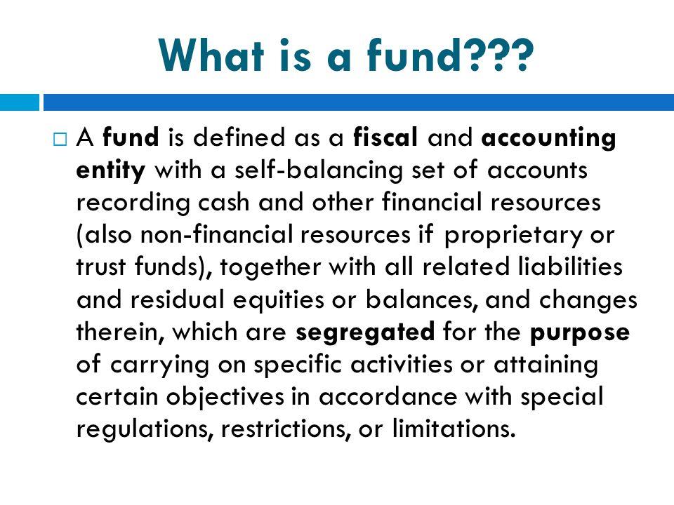 What is a fund