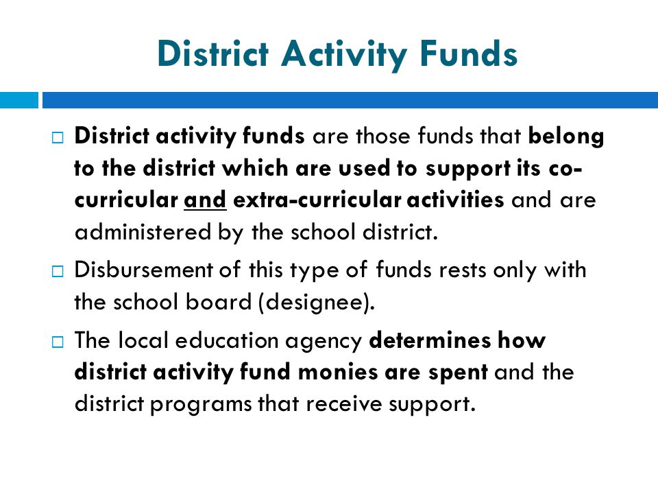 District Activity Funds