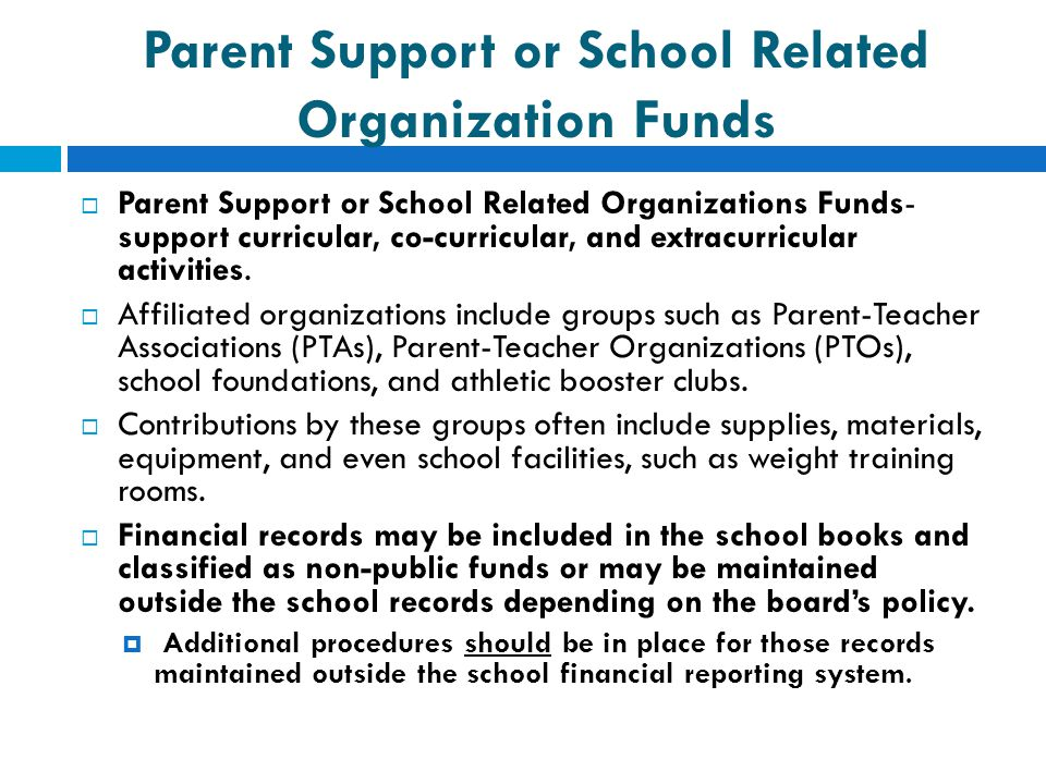 Parent Support or School Related Organization Funds