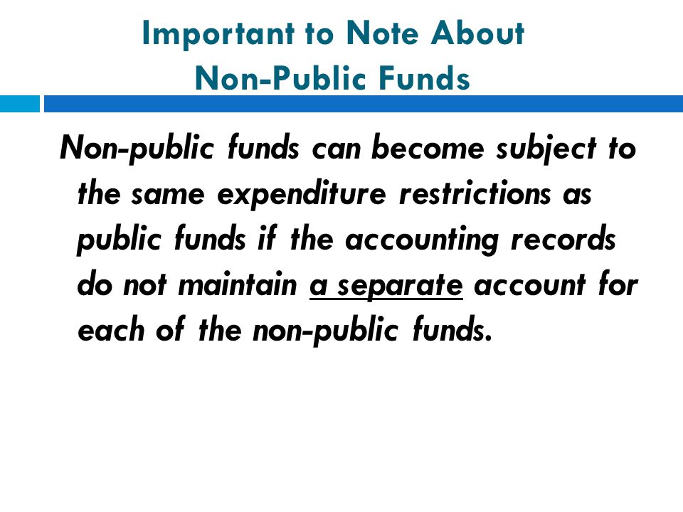 Important to Note About Non-Public Funds