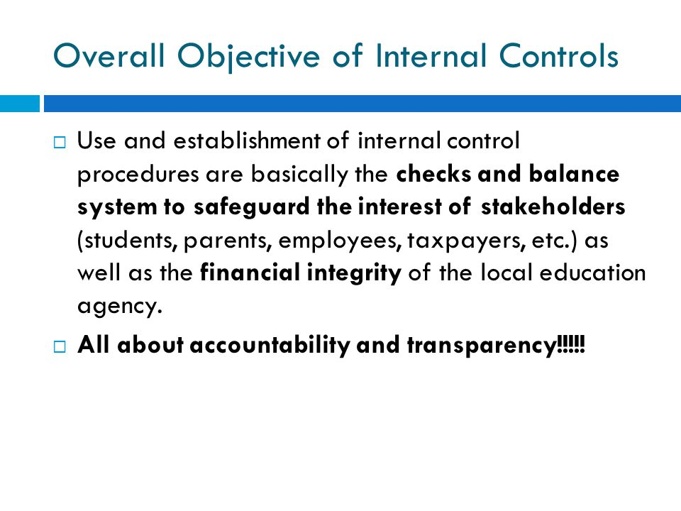 Overall Objective of Internal Controls
