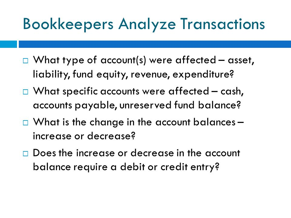Bookkeepers Analyze Transactions