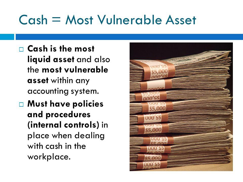 Cash = Most Vulnerable Asset