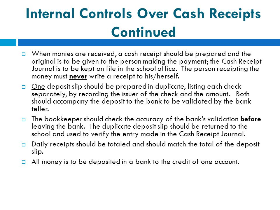 Internal Controls Over Cash Receipts Continued