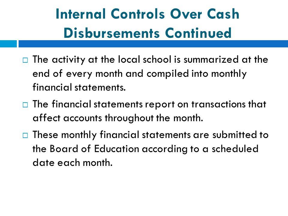 Internal Controls Over Cash Disbursements Continued