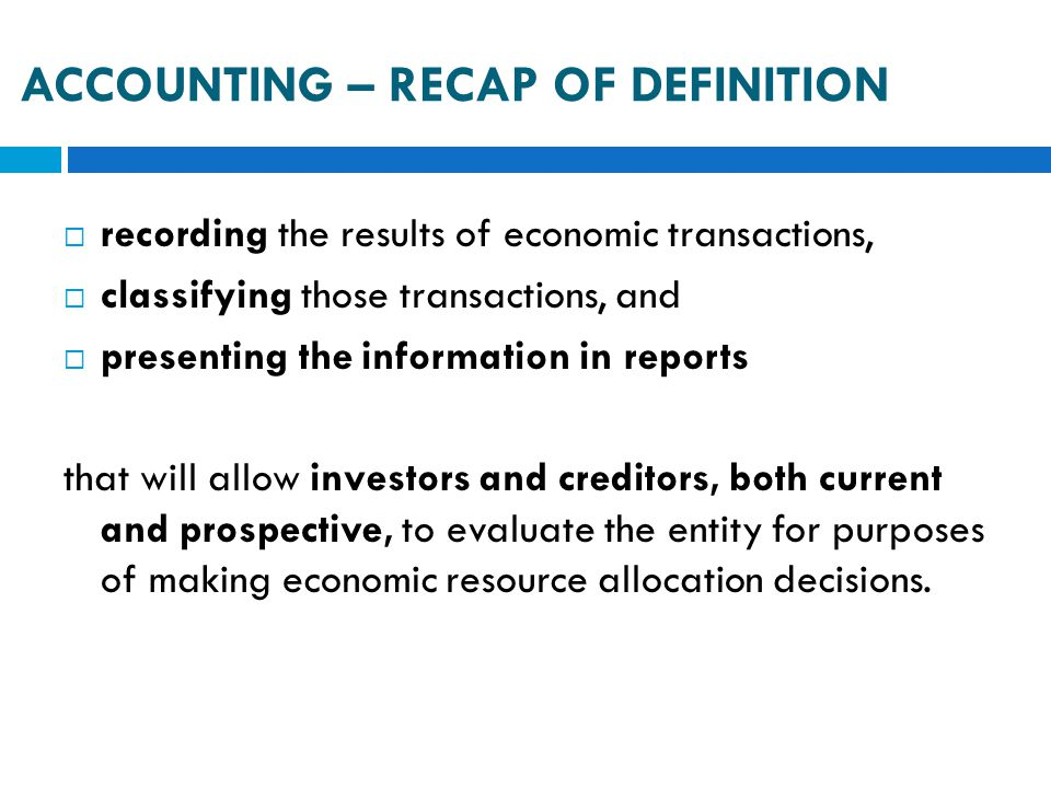 ACCOUNTING – Recap of definition