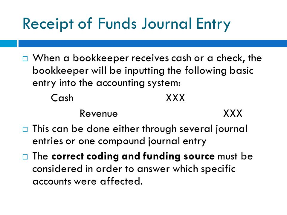 Receipt of Funds Journal Entry