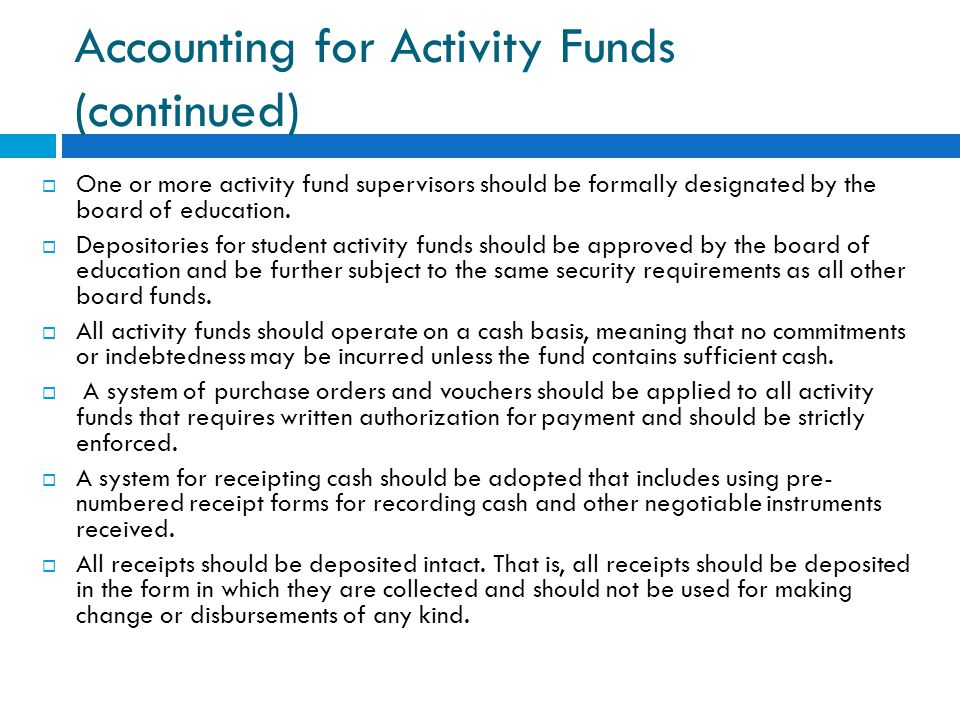 Accounting for Activity Funds (continued)