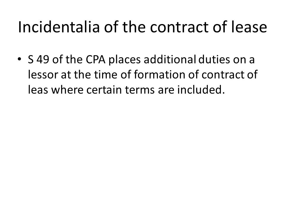 Incidentalia of the contract of lease