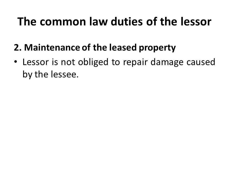 The common law duties of the lessor