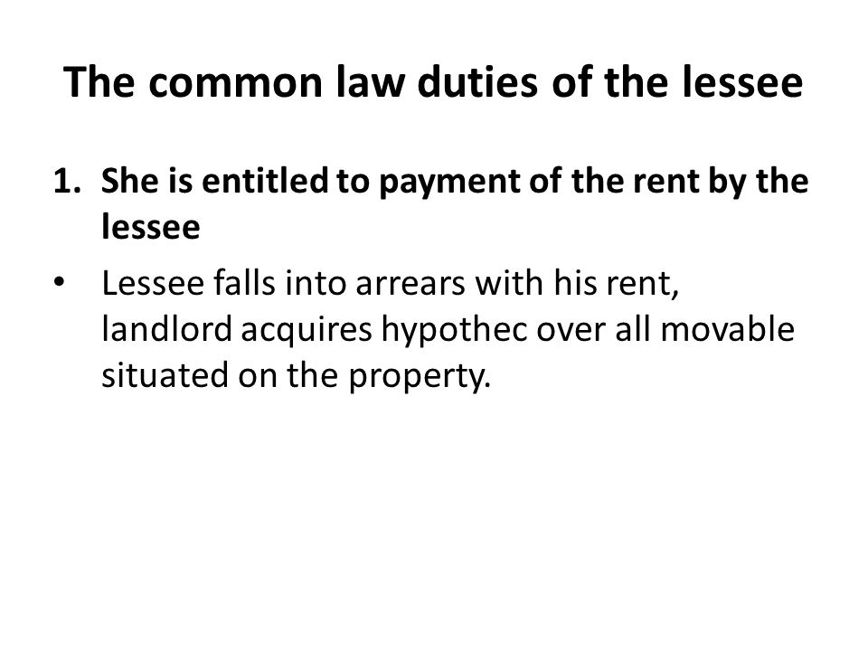The common law duties of the lessee
