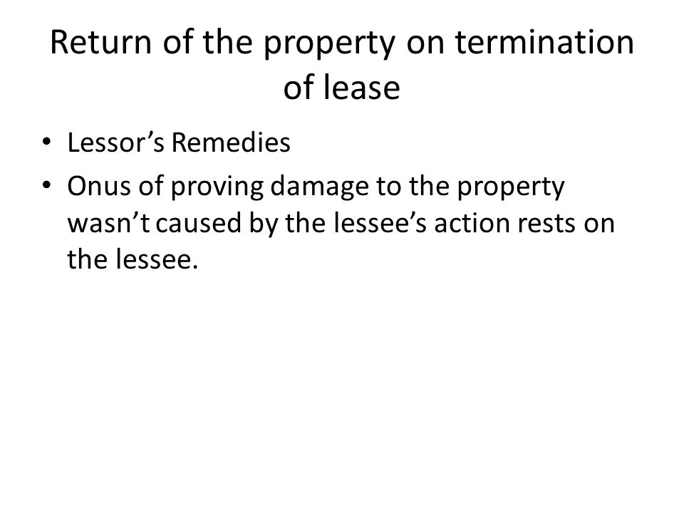 Return of the property on termination of lease