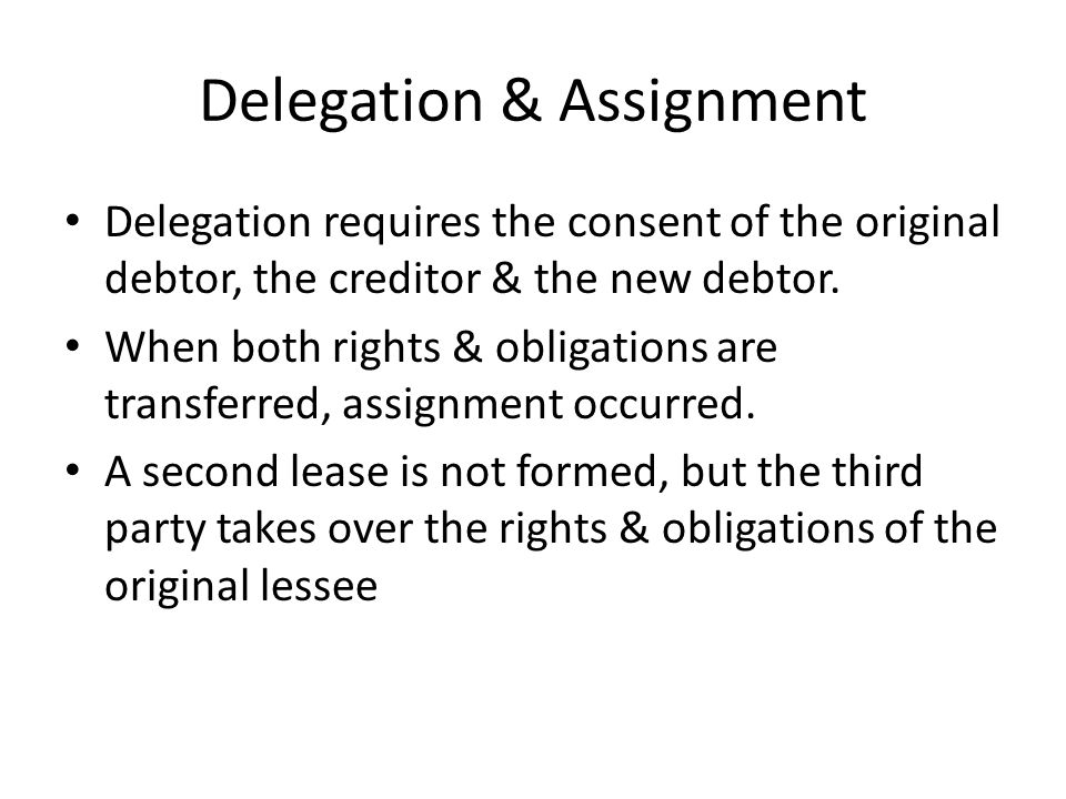 Delegation & Assignment