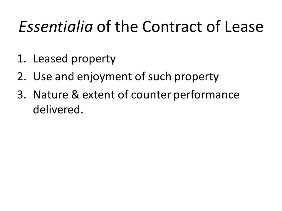 Essentialia of the Contract of Lease
