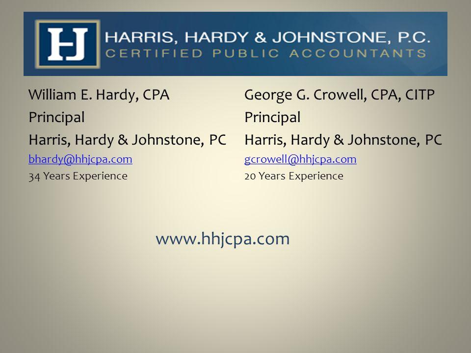 www.hhjcpa.com William E. Hardy, CPA Principal