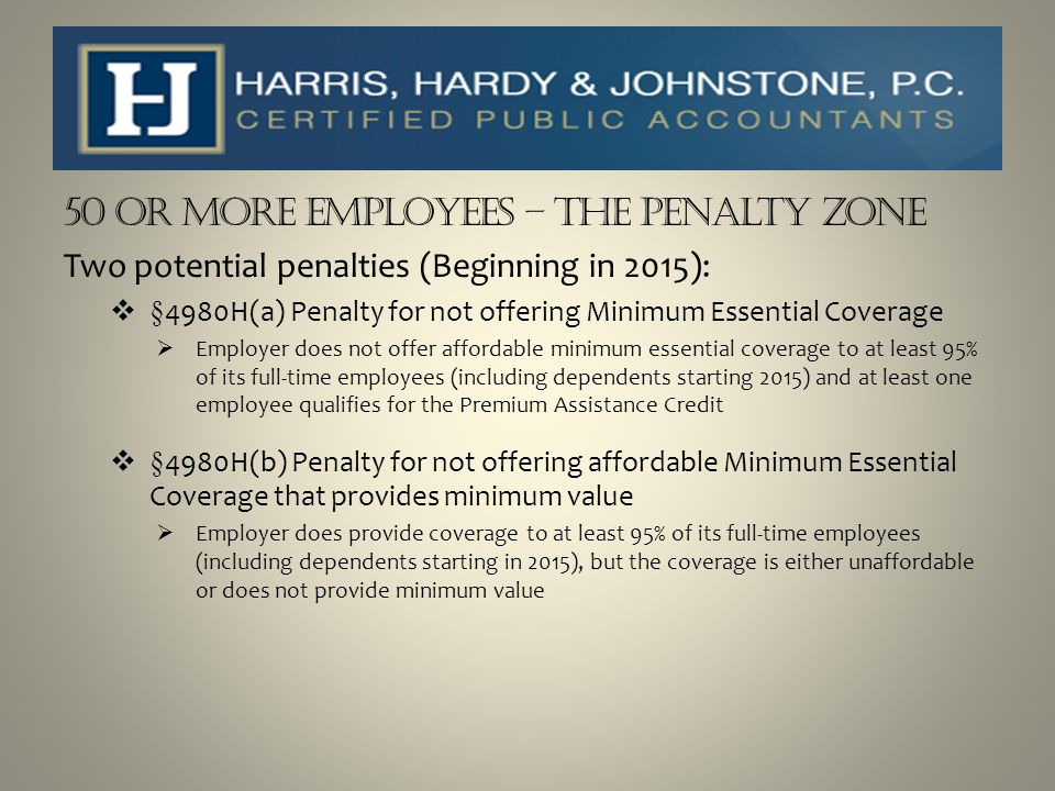 50 or more Employees – The Penalty Zone
