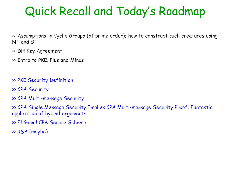 Quick Recall and Today's Roadmap