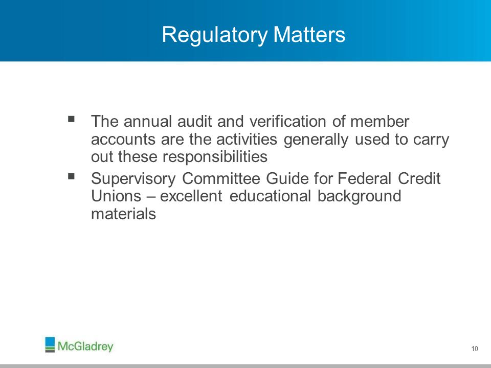 Some Basic Supervisory Committee Regulatory Facts...