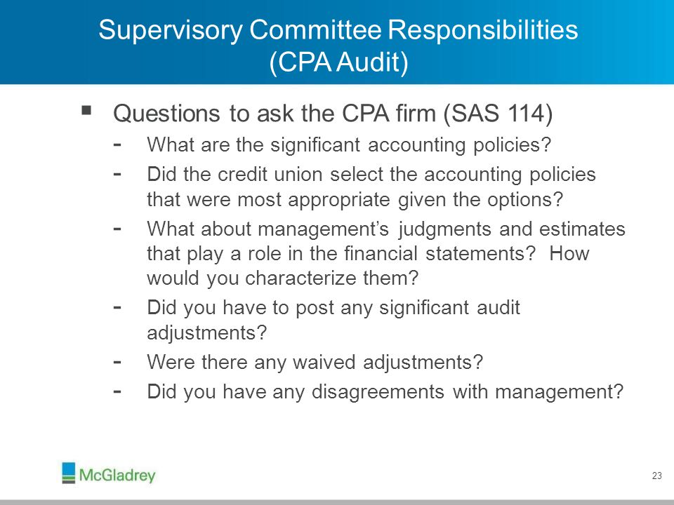 Supervisory Committee Responsibilities (CPA Audit)