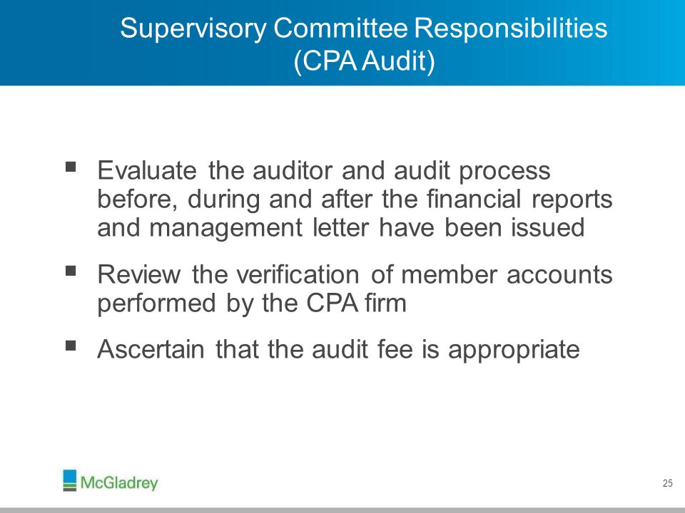 Supervisory Committee Responsibilities (Other Audits)