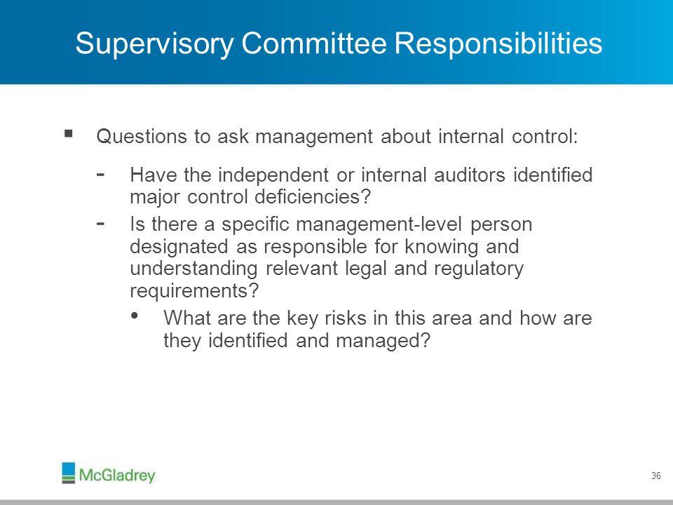 Supervisory Committee Responsibilities