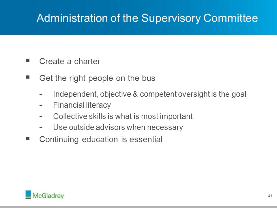 Administration of the Supervisory Committee