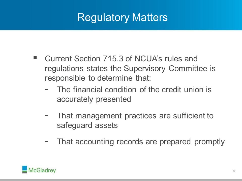 Regulatory Matters That internal controls are established and effectively maintained.