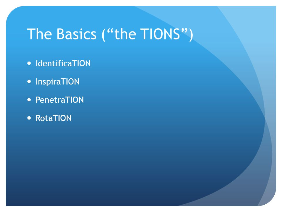 The Basics ( the TIONS )