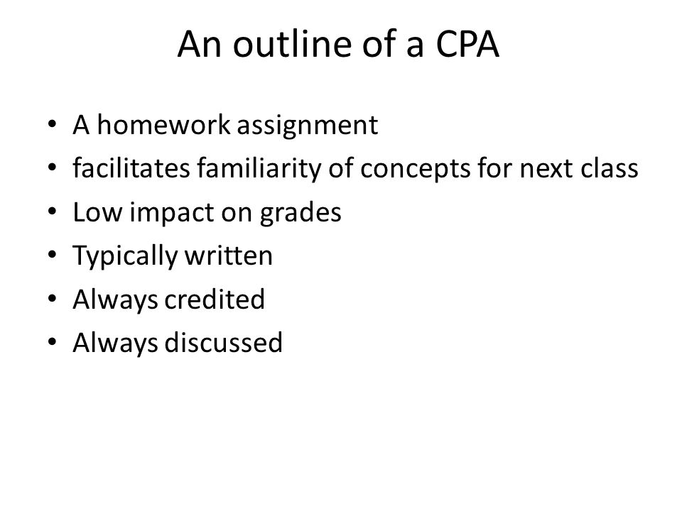 An outline of a CPA A homework assignment