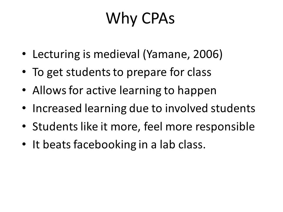 Why CPAs Lecturing is medieval (Yamane, 2006)