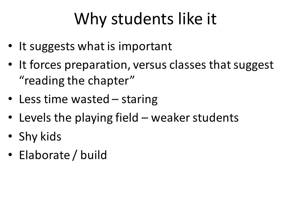 Why students like it It suggests what is important