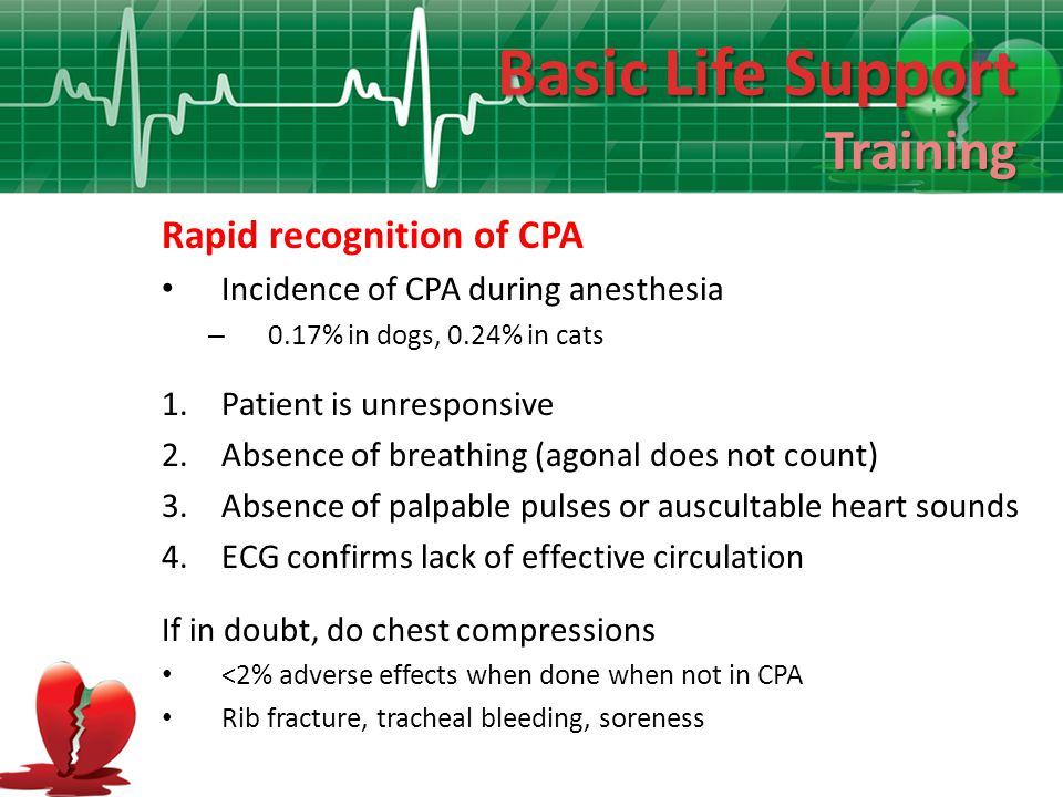 Basic Life Support Training Rapid recognition of CPA