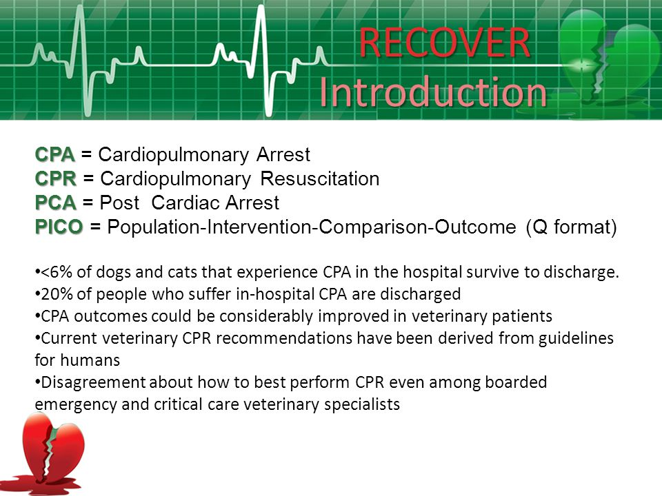 RECOVER Introduction CPA = Cardiopulmonary Arrest
