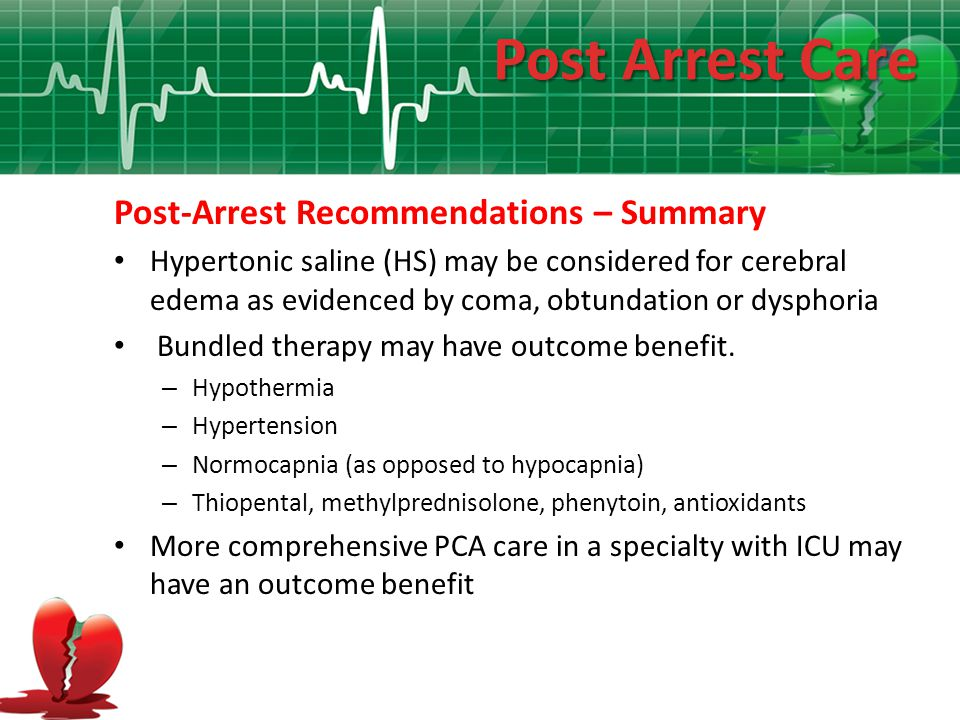 Post Arrest Care Post-Arrest Recommendations – Summary