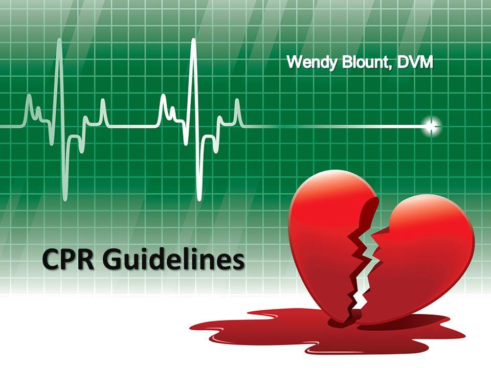Wendy Blount, DVM CPR Guidelines