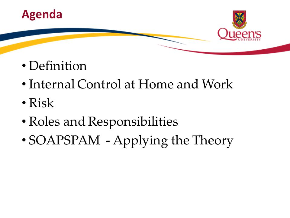 Agenda Definition. Internal Control at Home and Work.