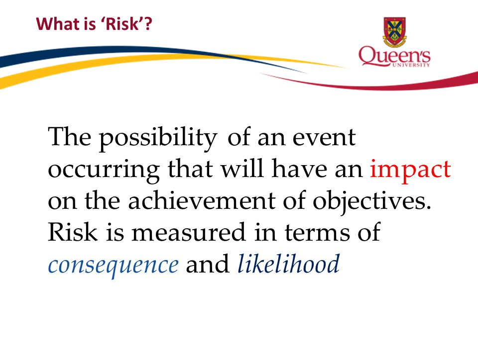 What is 'Risk'