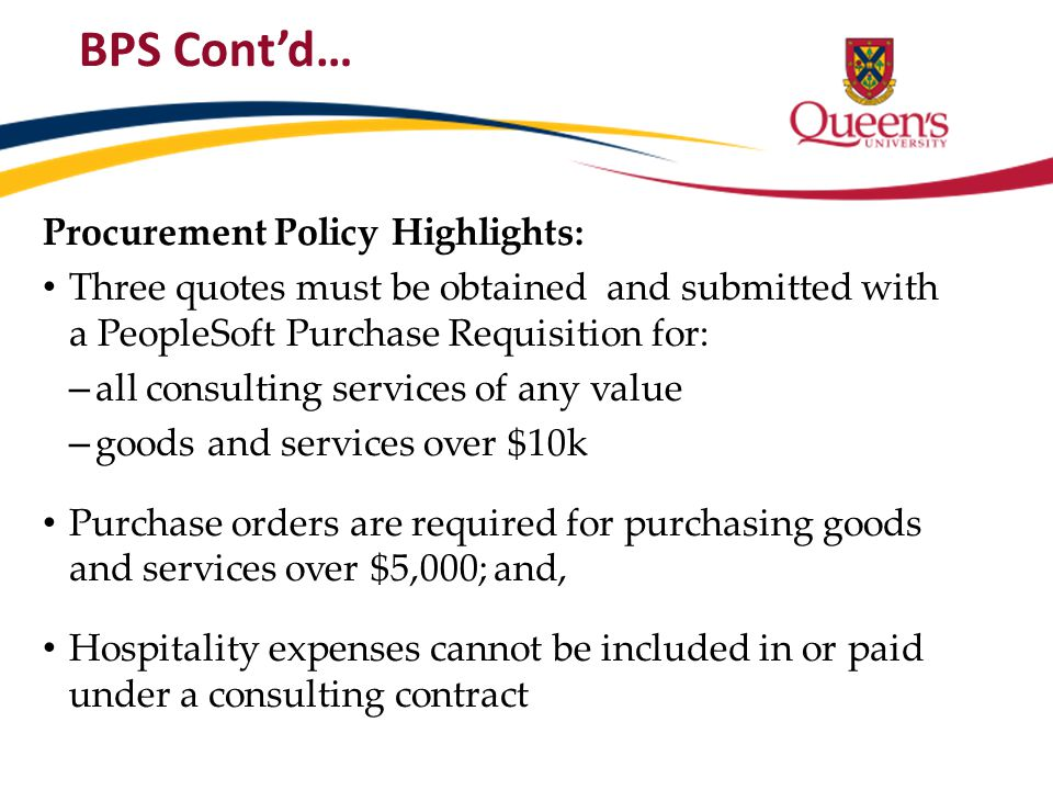 BPS Cont'd… Procurement Policy Highlights: