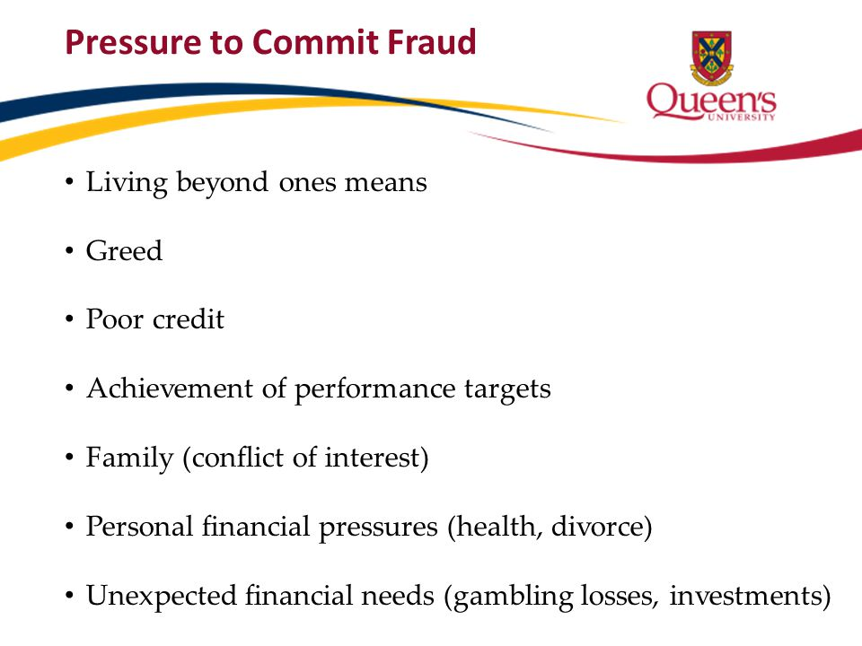 Pressure to Commit Fraud
