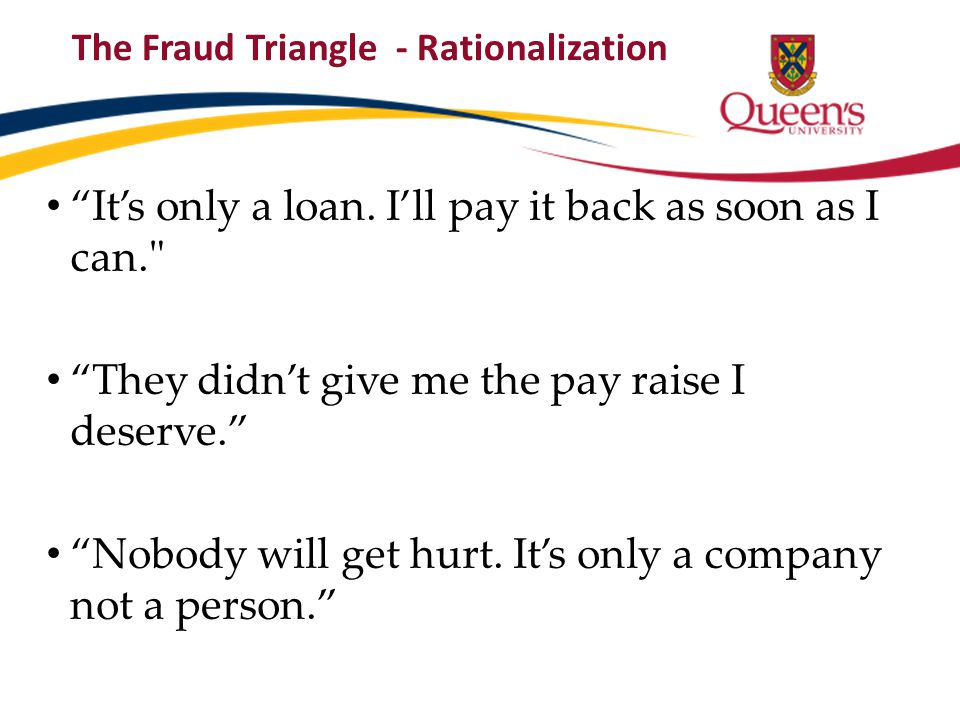 The Fraud Triangle - Rationalization