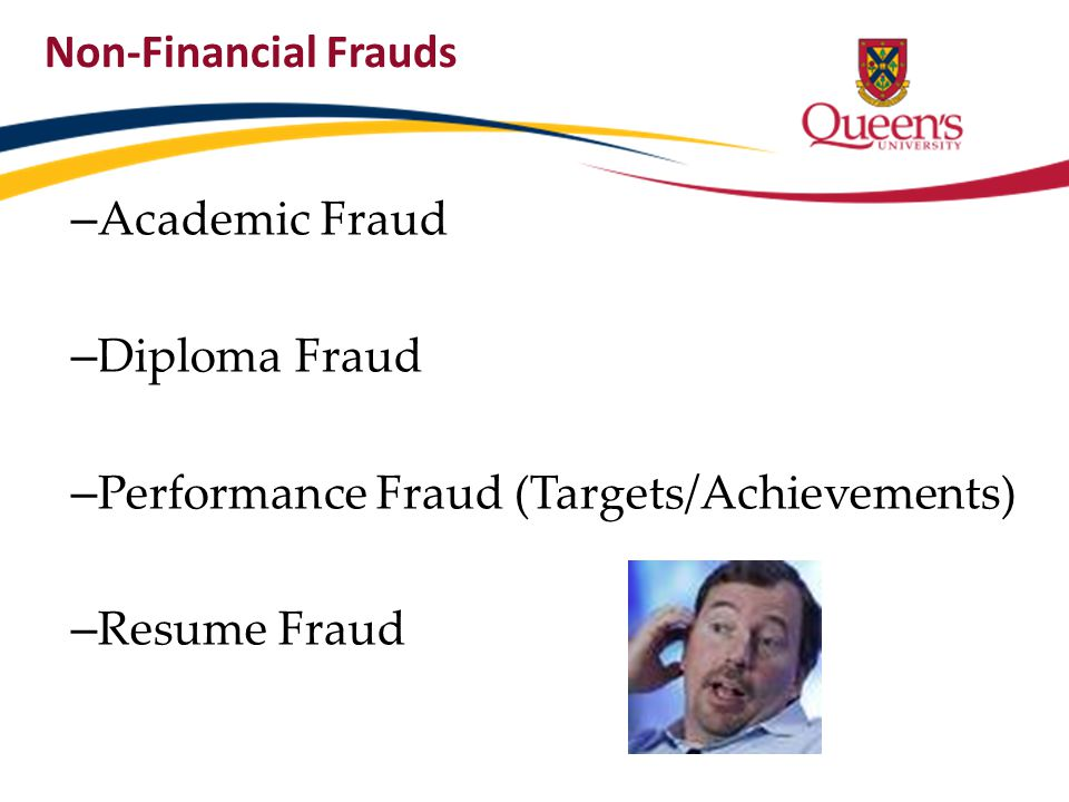 Non-Financial Frauds Academic Fraud. Diploma Fraud.
