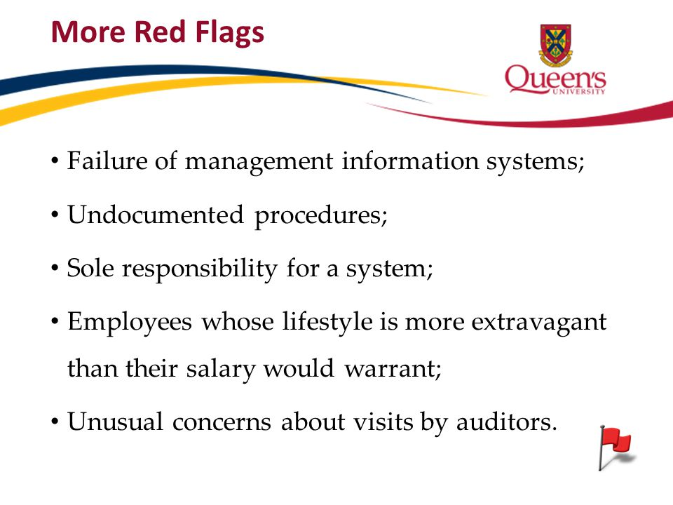 More Red Flags Failure of management information systems;