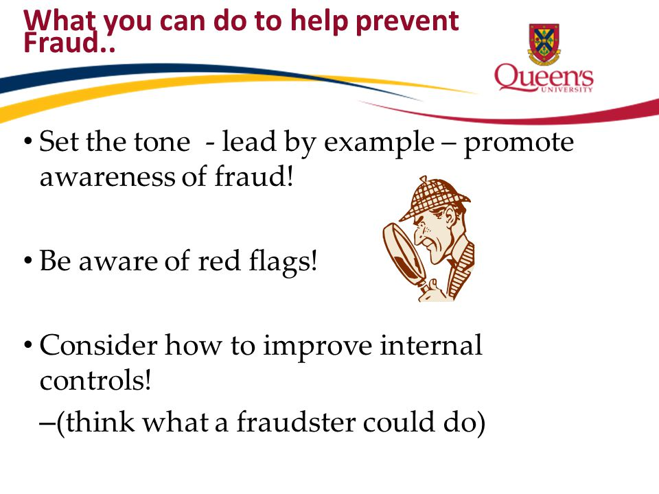 What you can do to help prevent Fraud..