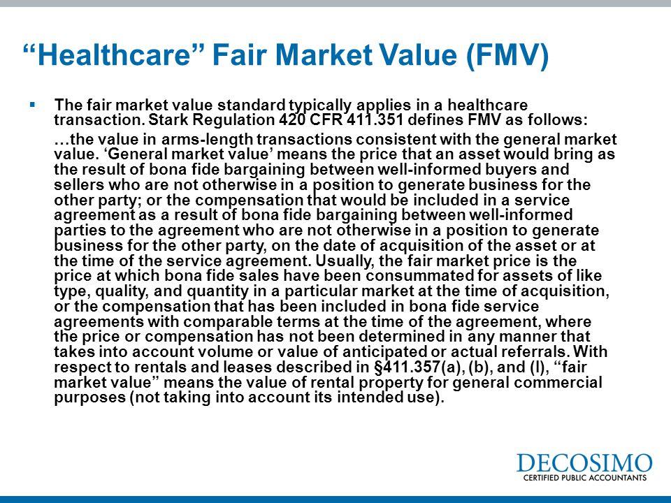 Healthcare Fair Market Value (FMV)