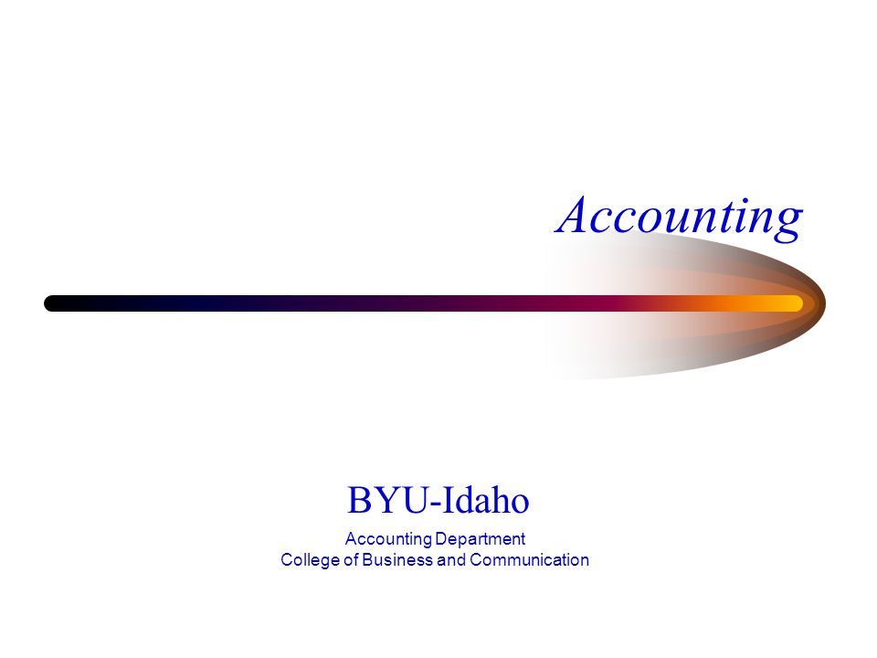 Accounting BYU-Idaho Accounting Department