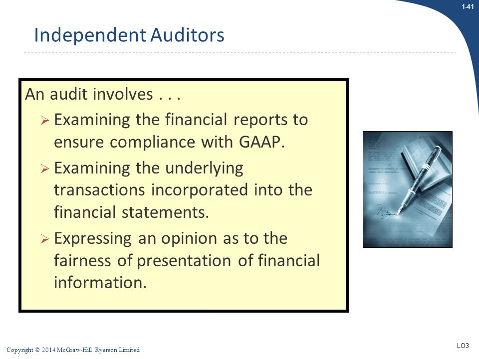 Independent Auditors An audit involves . . .