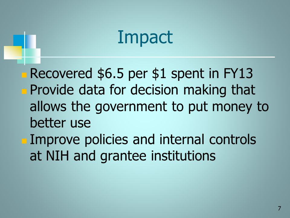 Impact Recovered $6.5 per $1 spent in FY13